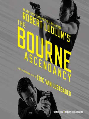 Cover of Robert Ludlum's The Bourne Ascendancy
