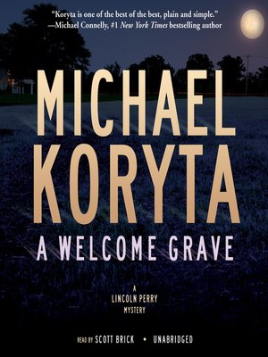 Click this cover for a(n) Audiobook sample of A Welcome Grave.