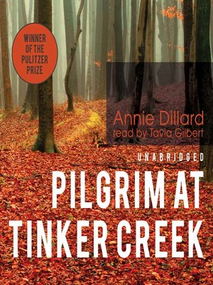 Click this cover for a(n) Audiobook sample of Pilgrim at Tinker Creek.