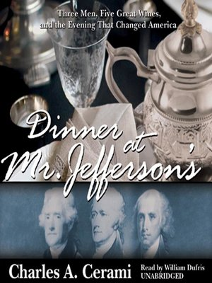 Click this cover for a(n) Audiobook sample of Dinner at Mr. Jefferson's.