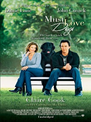 Click this cover for a(n) Audiobook sample of Must Love Dogs.