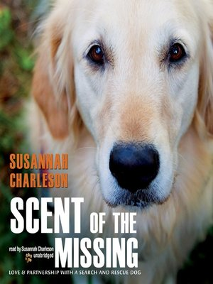 Click this cover for a(n) Audiobook sample of Scent of the Missing