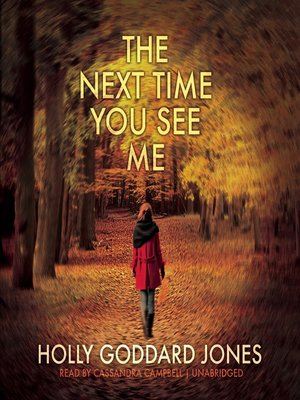 Click this cover for a(n) Audiobook sample of The Next Time You See Me.