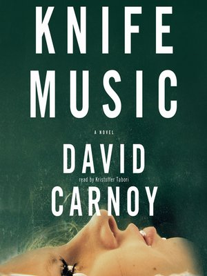 Click this cover for a(n) Audiobook sample of Knife Music