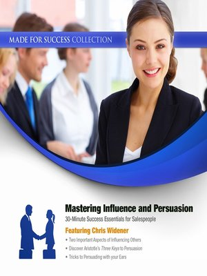 Mastering Influence & Persuasion