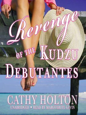 Click this cover for a(n) Audiobook sample of Revenge of the Kudzu Debutantes