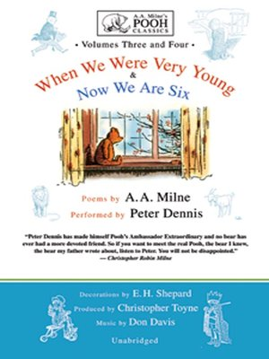 Click this cover for a(n) Audiobook sample of When We Were Very Young and Now We Are Six.