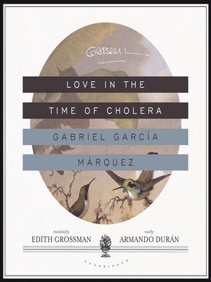 Click this cover for a(n) Audiobook sample of Love in the Time of Cholera.