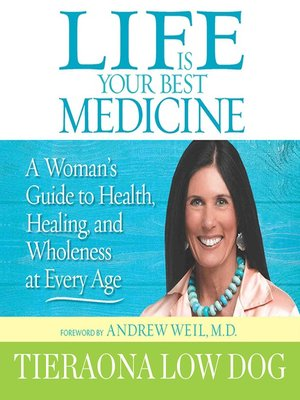 Click this cover for a(n) Audiobook sample of Life Is Your Best Medicine.