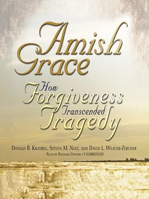 Click this cover for a(n) Audiobook sample of Amish Grace.