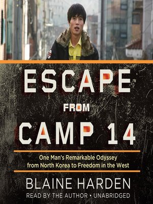 Click this cover for a(n) Audiobook sample of Escape from Camp 14.