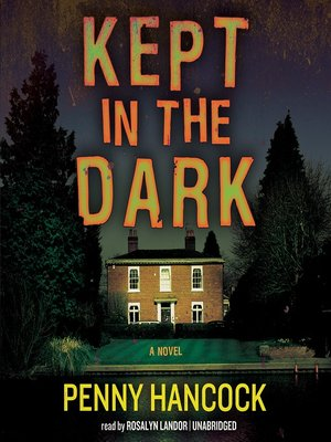 Click this cover for a(n) Audiobook sample of Kept in the Dark