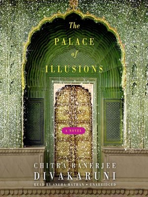 Click this cover for a(n) Audiobook sample of The Palace of Illusions