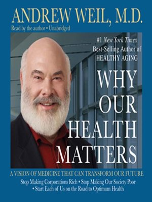 Click this cover for a(n) Audiobook sample of Why Our Health Matters.