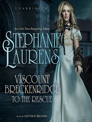 Click this cover for a(n) Audiobook sample of Viscount Breckenridge to the Rescue.