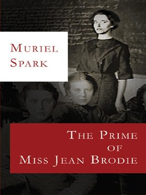 Click this cover for a(n) Audiobook sample of The Prime of Miss Jean Brodie