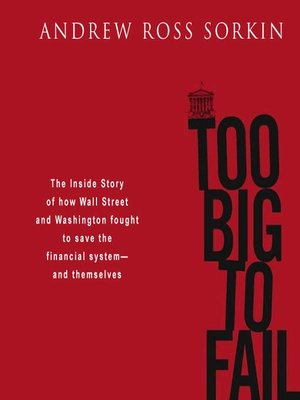 Click this cover for a(n) Audiobook sample of Too Big to Fail.