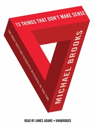 Click this cover for a(n) Audiobook sample of 13 Things That Don't Make Sense