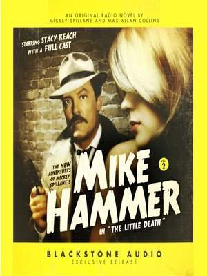 Click this cover for a(n) Audiobook sample of The New Adventures of Mickey Spillane's Mike Hammer, Volume 2