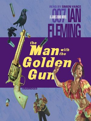Click this cover for a(n) Audiobook sample of The Man With The Golden Gun.