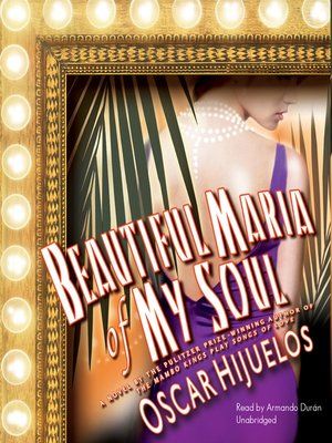 Click this cover for a(n) Audiobook sample of Beautiful Maria of My Soul.
