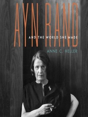 Click this cover for a(n) Audiobook sample of Ayn Rand and the World She Made.