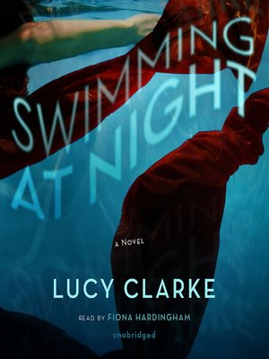 Click this cover for a(n) Audiobook sample of Swimming at Night.