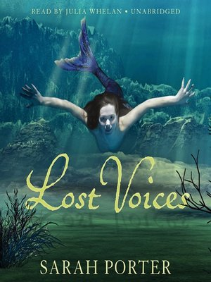 Click this cover for a(n) Audiobook sample of Lost Voices.