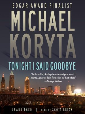 Click this cover for a(n) Audiobook sample of Tonight I Said Goodbye.