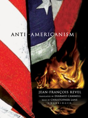Anti-Americanism - Wikipedia, the free encyclopedia