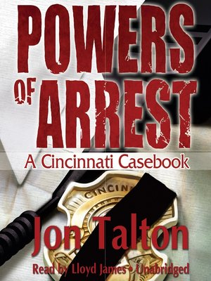 Click this cover for a(n) Audiobook sample of Powers of Arrest.