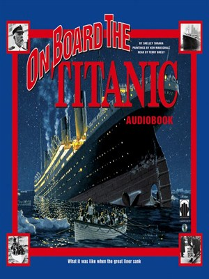 Click this cover for a(n) Audiobook sample of On Board the Titanic