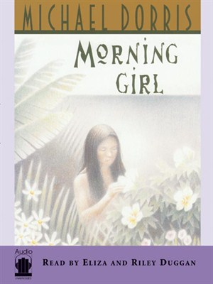 Click this cover for a(n) Audiobook sample of Morning Girl.