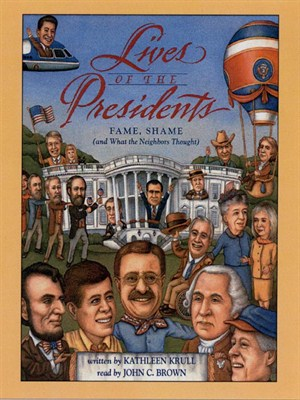 Click this cover for a(n) Audiobook sample of Lives of the Presidents.