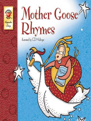 Mother Goose Rhymes, Grades PK - 3