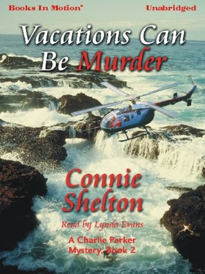 Click this cover for a(n) Audiobook sample of Vacations Can Be Murder.