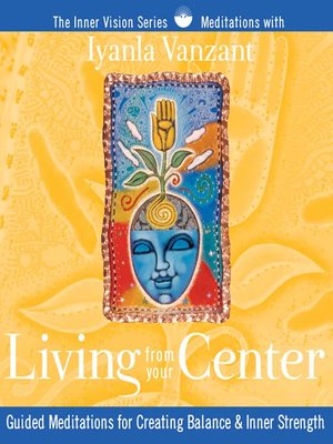 Living from Your Center