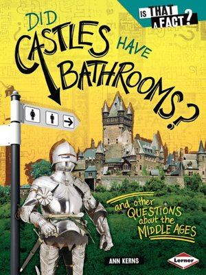 Cover of Did Castles Have Bathrooms?