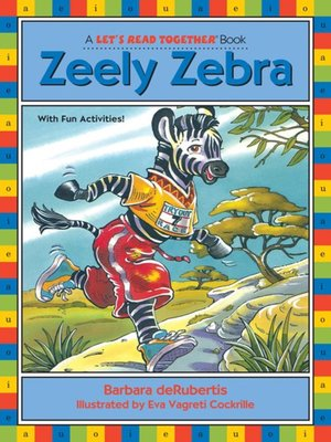 Click this cover for a(n) eBook sample of Zeely Zebra.
