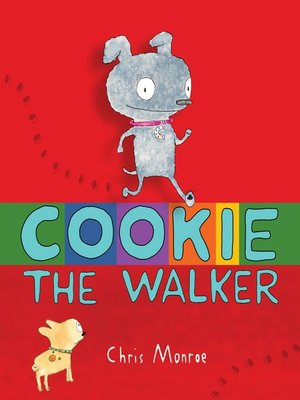 Click this cover for a(n) eBook sample of Cookie, the Walker