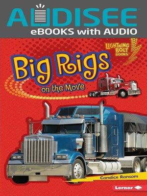 Click this cover for a(n) eBook sample of Big Rigs on the Move