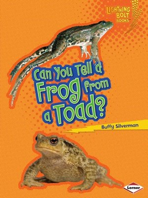 Click this cover for a(n) eBook sample of Can You Tell a Frog from a Toad?