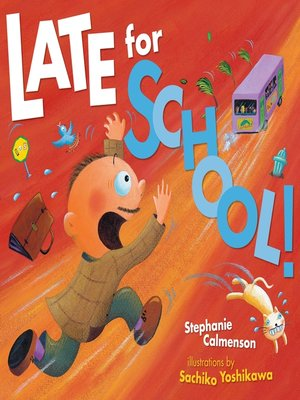 Click this cover for a(n) eBook sample of Late for School!.