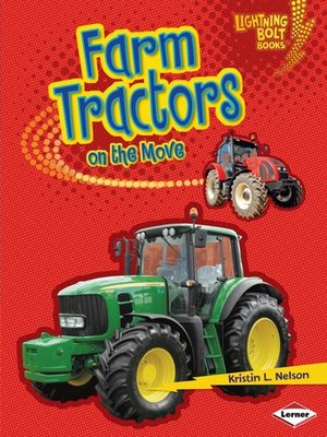 Click this cover for a(n) eBook sample of Farm Tractors on the Move
