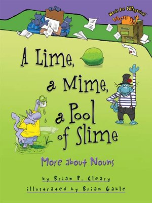Click this cover for a(n) eBook sample of A Lime, a Mime, a Pool of Slime