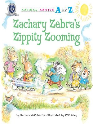 Click this cover for a(n) eBook sample of Zachary Zebra's Zippity Zooming.