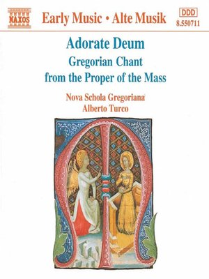 Adorate Deum / Gregorian Chant from the Proper of the Mass
