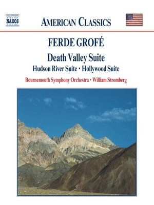 Click this cover for a(n) Music sample of GROFE: Death Valley Suite / Hudson River Suite / Hollywood Suite.
