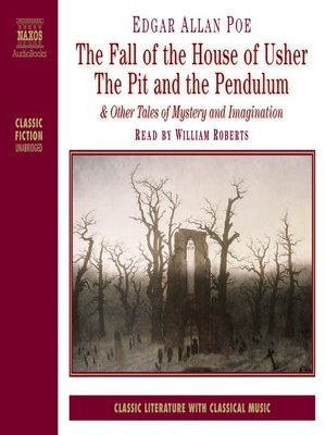 Click this cover for a(n) Audiobook sample of The Fall of the House of Usher, The Pit and the Pendulum & Other Tales of Mystery and Imagination