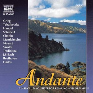 Click this cover for a(n) Music sample of ANDANTE - CLASSICS FOR RELAXING AND DREAMING.